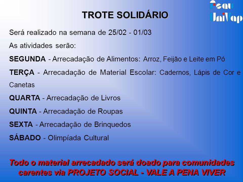 Será realizado na semana de 25/02 - 01/03 As atividades serão: SEGUNDA - Arrecadação de Alimentos: Arroz, Feijão e Leite em Pó TERÇA - Arrecadação de