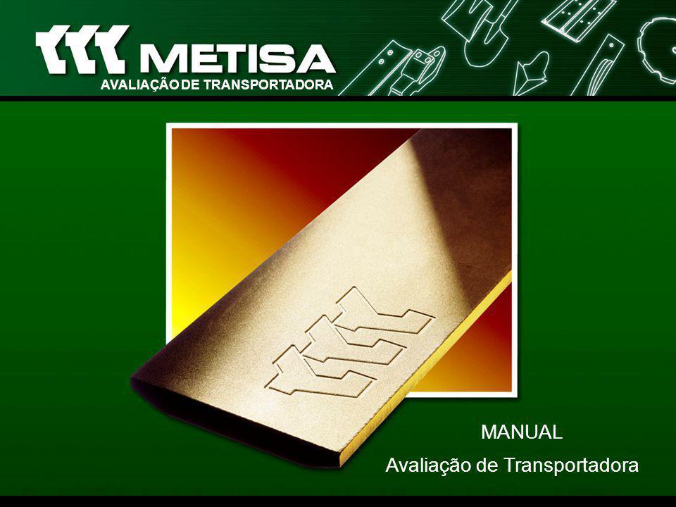 Avaliação de Transportadora MANUAL AVALIAÇÃO DE TRANSPORTADORA