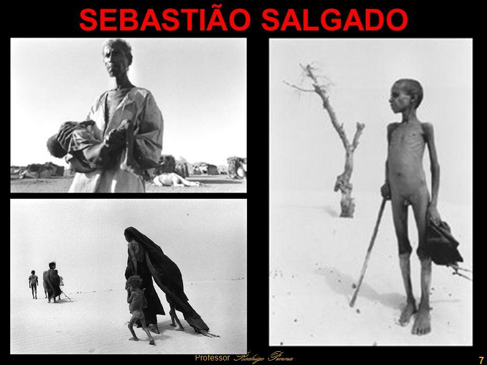7 Professor Rodrigo Penna SEBASTIÃO SALGADO