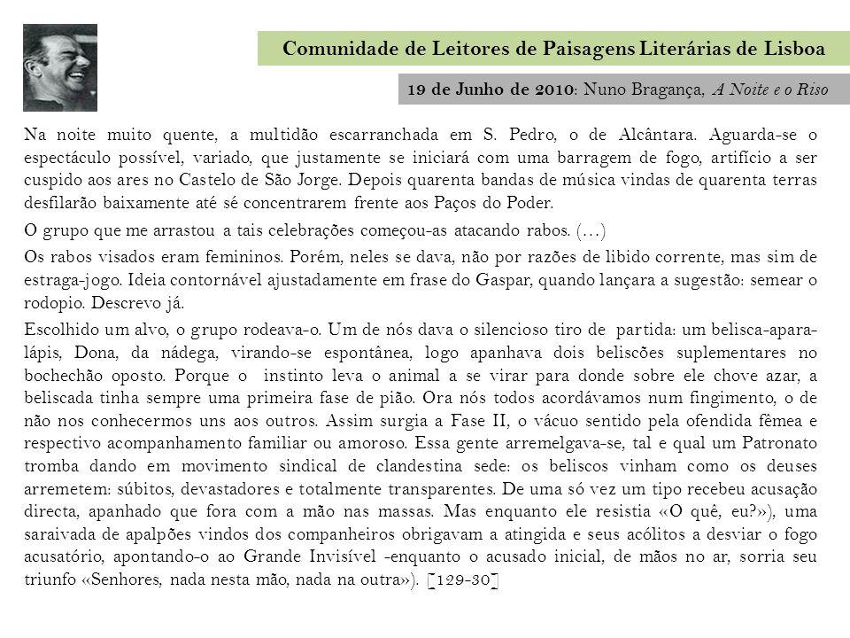 17 de Setembro de 2011 : Manuel Halpern, Fora de Mim Comunidade de Leitores de Paisagens Literárias de Lisboa Deu por si a andar pela Rua da Palma até à Almirante Reis.
