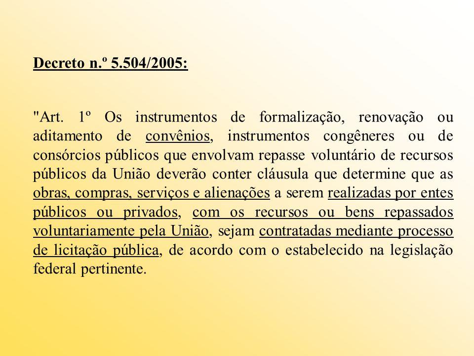 Decreto n.º 5.504/2005: Art.