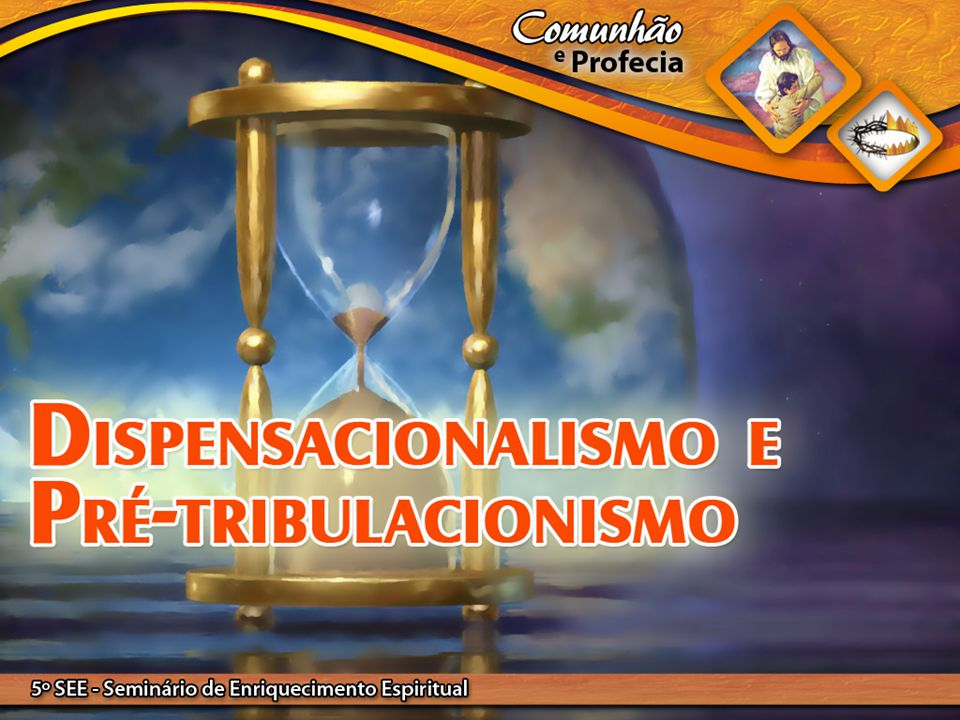 O dispensacionalismo é um grupo religioso que interpreta as profecias de acordo com o método futurista.