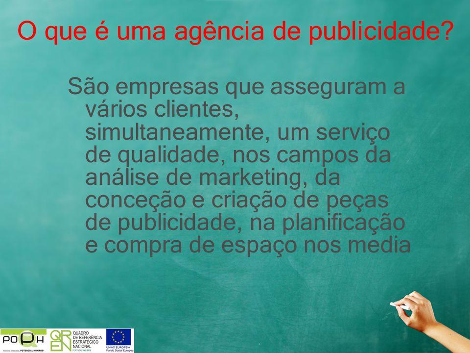 São empresas que asseguram a vários clientes, simultaneamente, um serviço de qualidade, nos campos da análise de marketing, da conceção e criação de p