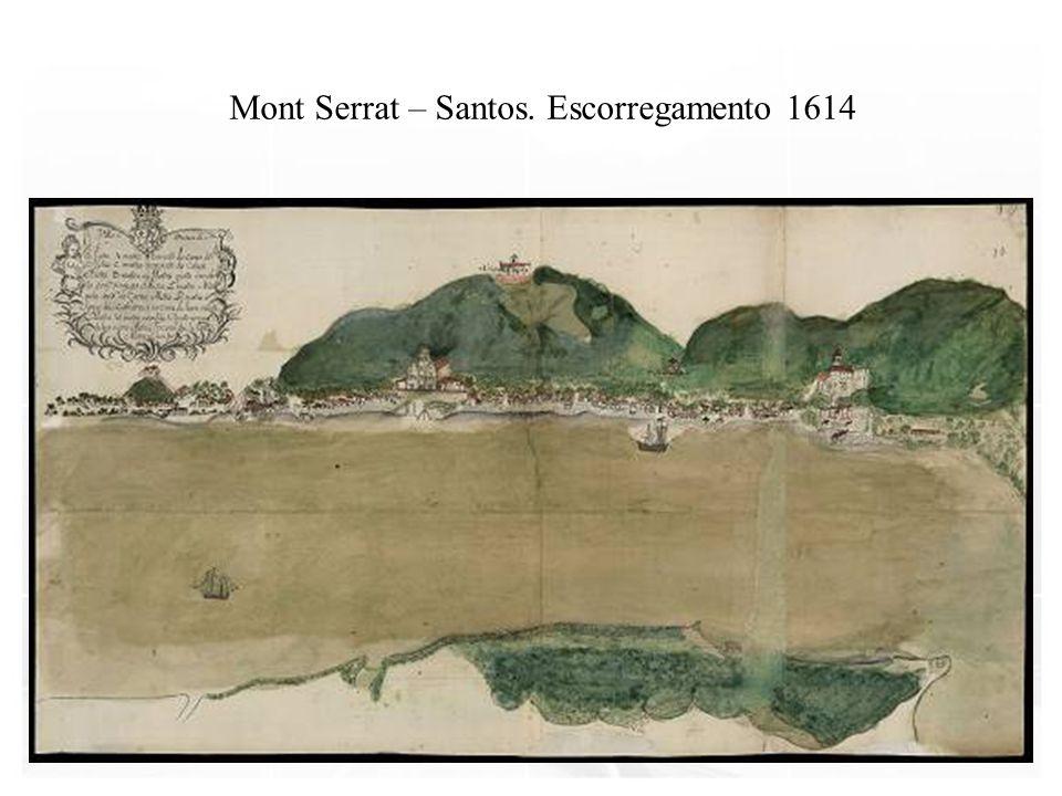 Mont Serrat – Santos. Escorregamento 1614