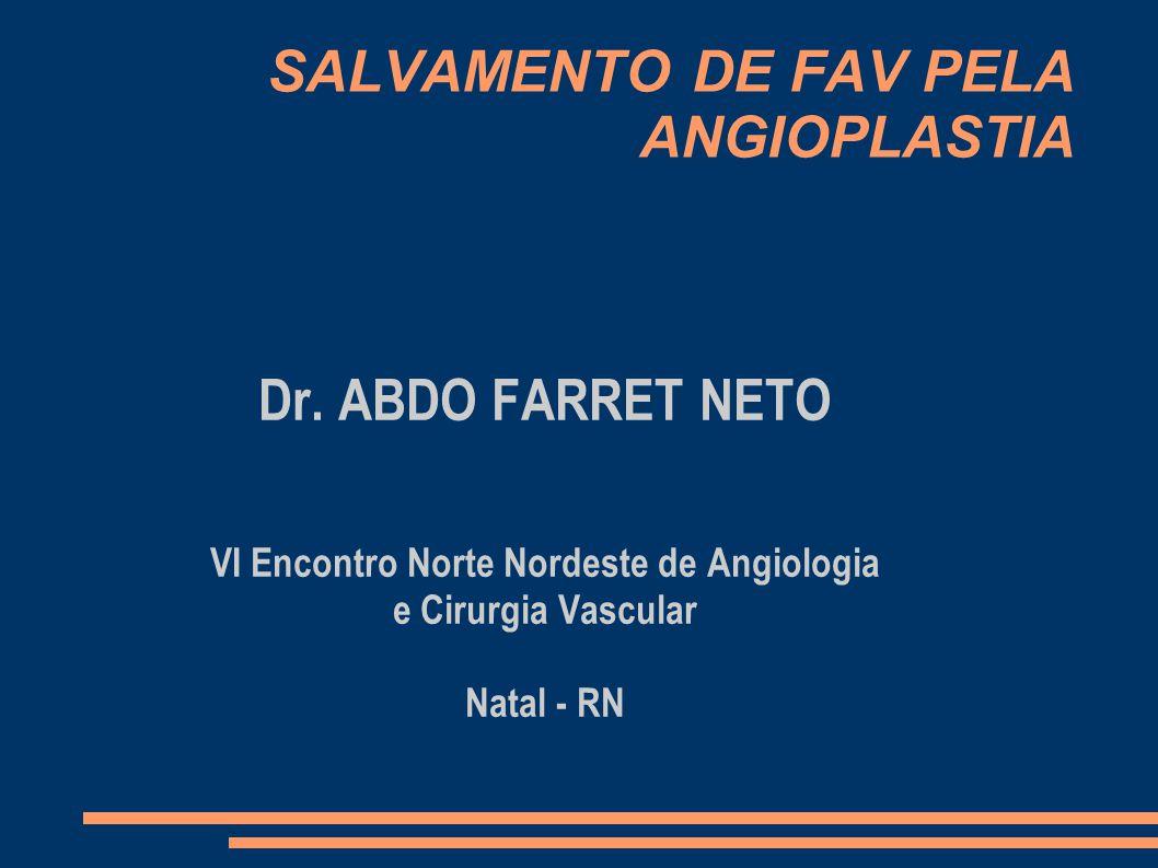 SALVAMENTO DE FAV PELA ANGIOPLASTIA Dr.