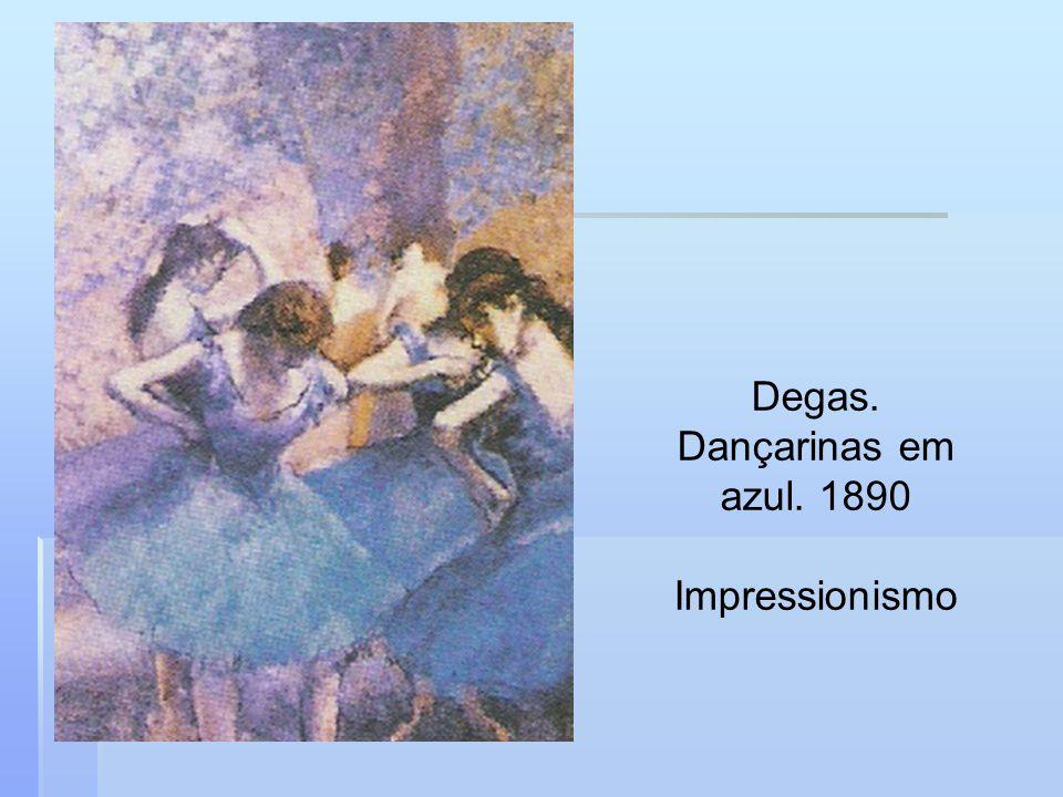 Degas. Dançarinas em azul. 1890 Impressionismo