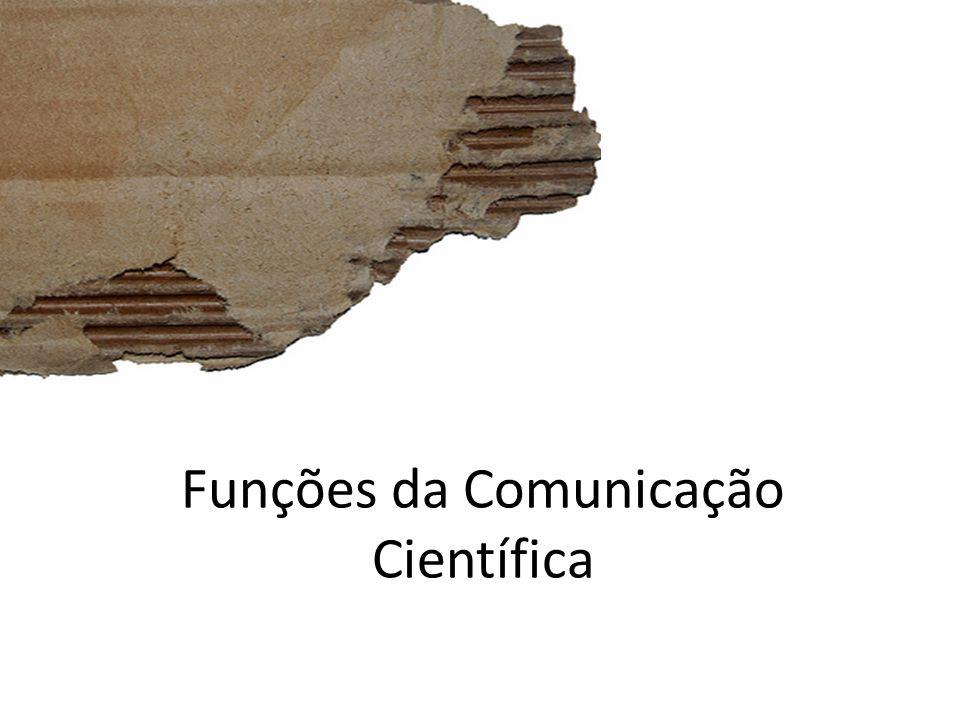 Funções da Comunicação Científica