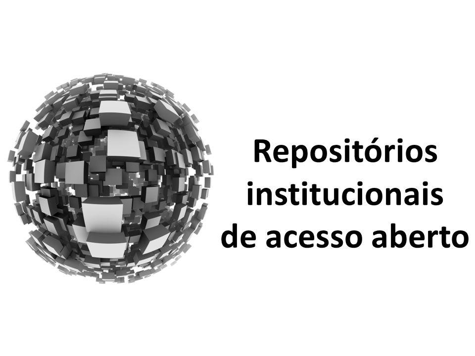 Repositórios institucionais de acesso aberto