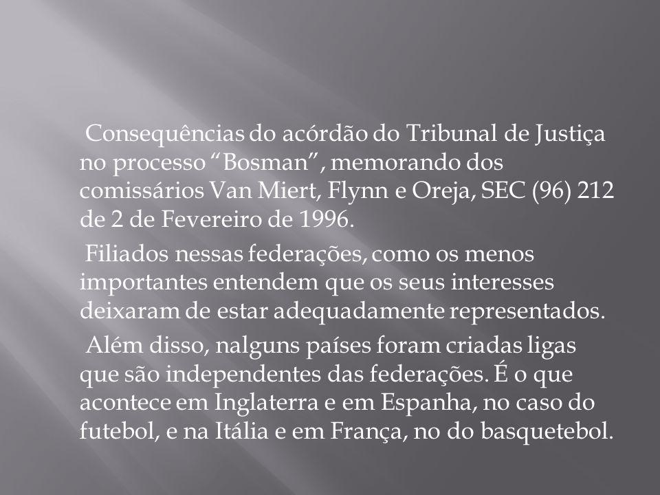 Consequências do acórdão do Tribunal de Justiça no processo Bosman, memorando dos comissários Van Miert, Flynn e Oreja, SEC (96) 212 de 2 de Fevereiro