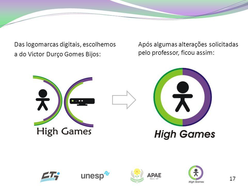 Das logomarcas digitais, escolhemos a do Victor Durço Gomes Bijos: 17 Após algumas alterações solicitadas pelo professor, ficou assim: