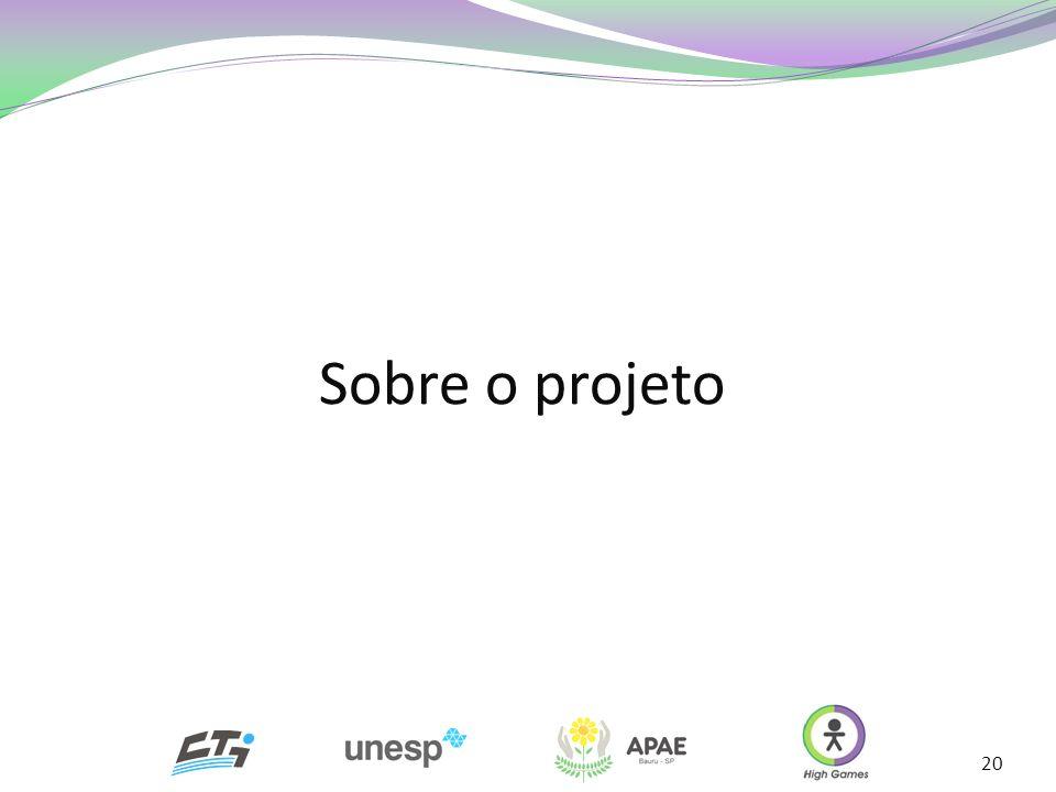 20 Sobre o projeto