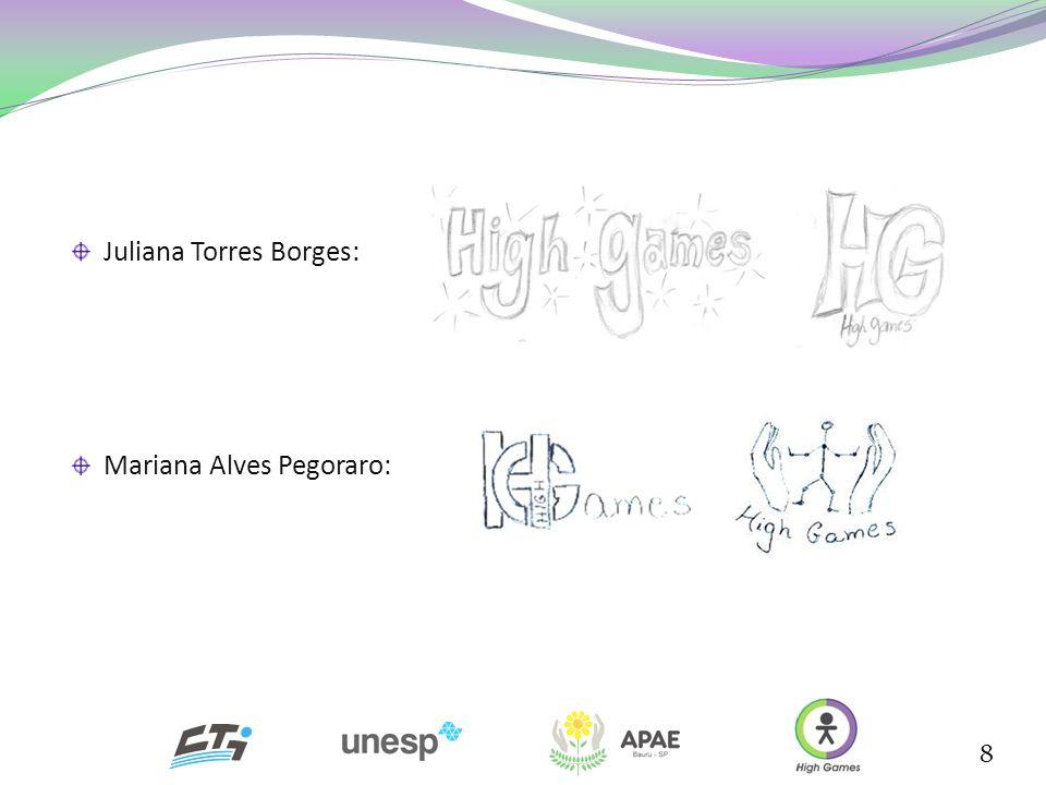 8 Juliana Torres Borges: Mariana Alves Pegoraro: