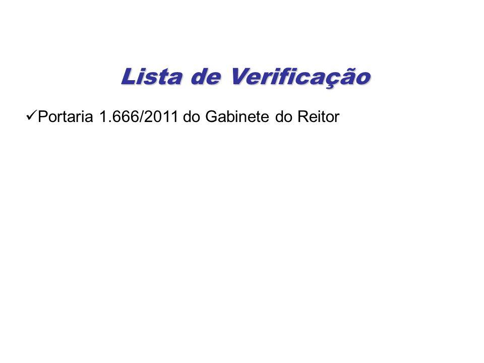 Portaria 1.666/2011 do Gabinete do Reitor Lista de Verificação