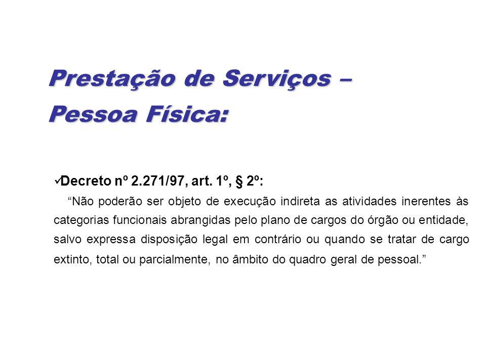 Decreto nº 2.271/97, art.