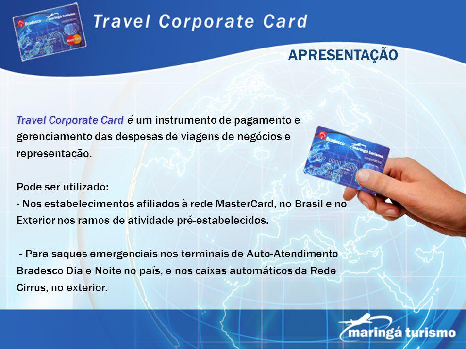 Travel Corporate Card Travel Corporate Card é um instrumento de pagamento e gerenciamento das despesas de viagens de negócios e representação. Pode se
