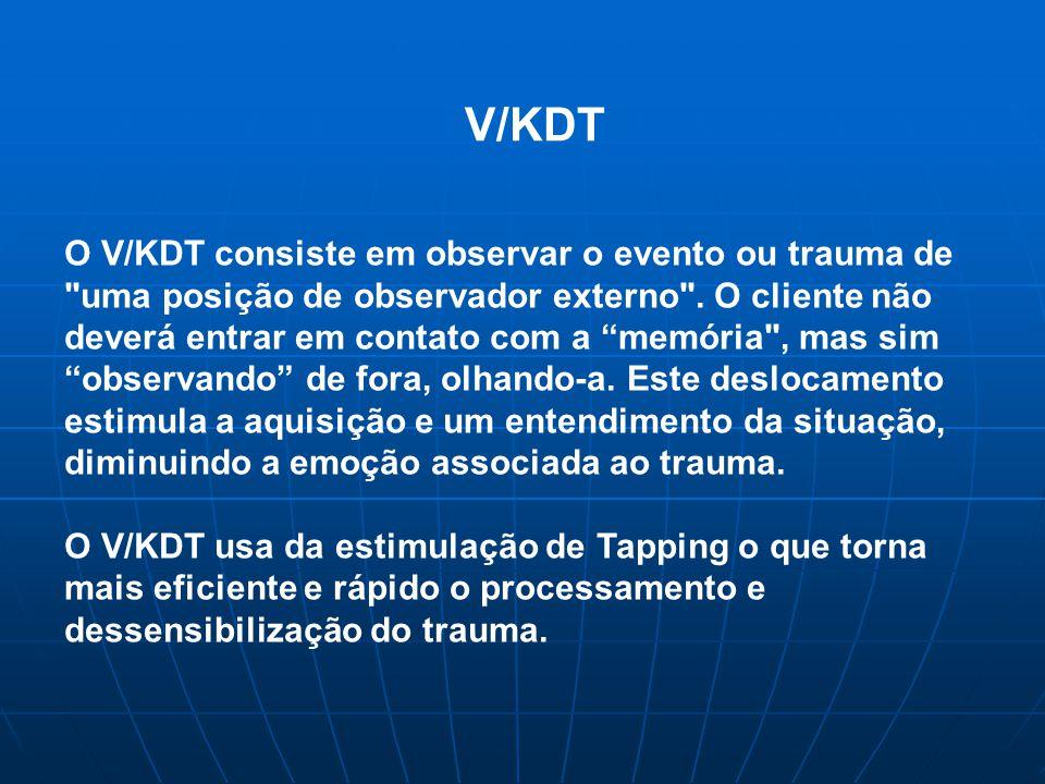 V/KDT O V/KDT consiste em observar o evento ou trauma de uma posição de observador externo .
