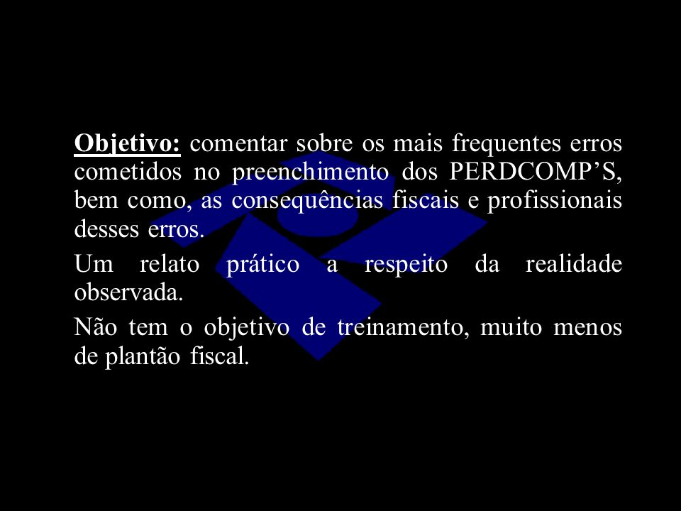 2.2.3 – AÇÃO JUDICIAL -DCOMP SÓ APÓS O TRÂNSITO EM JULGADO -DCOMP SÓ APÓS O PROCESSO ADMINISTRATIVO DE HABILITAÇÃO A habilitação do crédito judicial não é homologação da compensação, nem deferimento de restituição (Art 71, §6º, IN 900/08).
