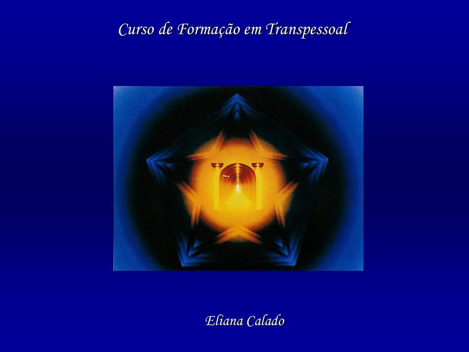 Curso de Formação em Transpessoal Eliana Calado