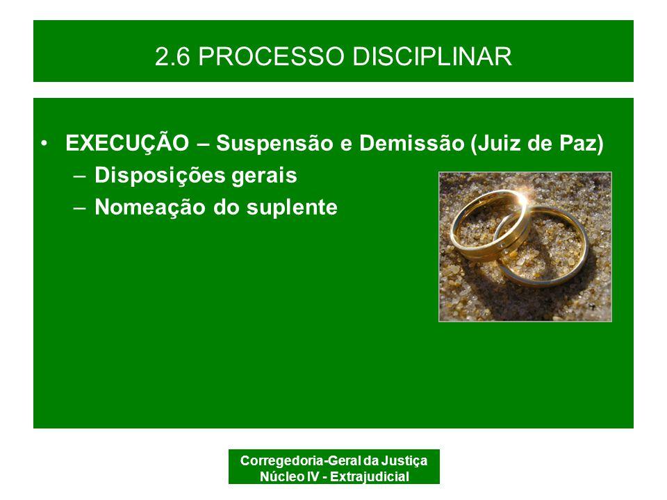 Corregedoria-Geral da Justiça Núcleo IV - Extrajudicial 3.