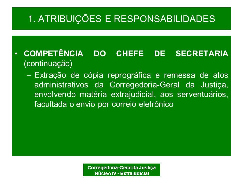 Corregedoria-Geral da Justiça Núcleo IV - Extrajudicial 2 – APURAÇÃO DISCIPLINAR 2.1 FINALIDADE 2.2 RELAÇÃO DISCIPLINAR 2.3 COMPETÊNCIA 2.4 EXPEDIENTE 2.5 PROCEDIMENTO PREPARATÓRIO 2.6 PROCESSO DISCIPLINAR