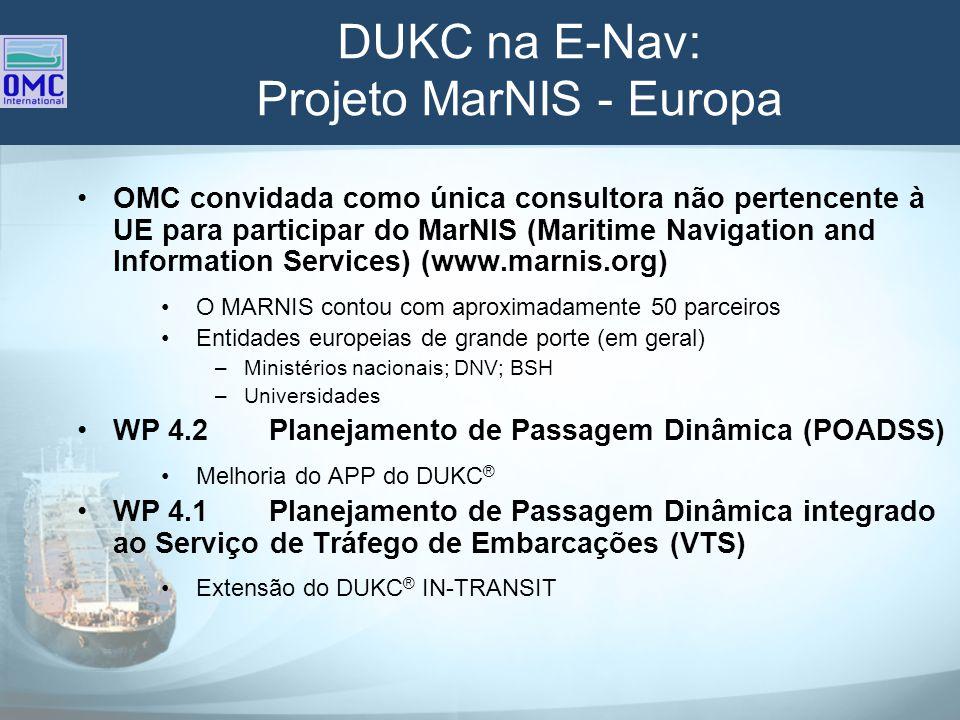DUKC na E-Nav: Projeto MarNIS - Europa OMC convidada como única consultora não pertencente à UE para participar do MarNIS (Maritime Navigation and Inf