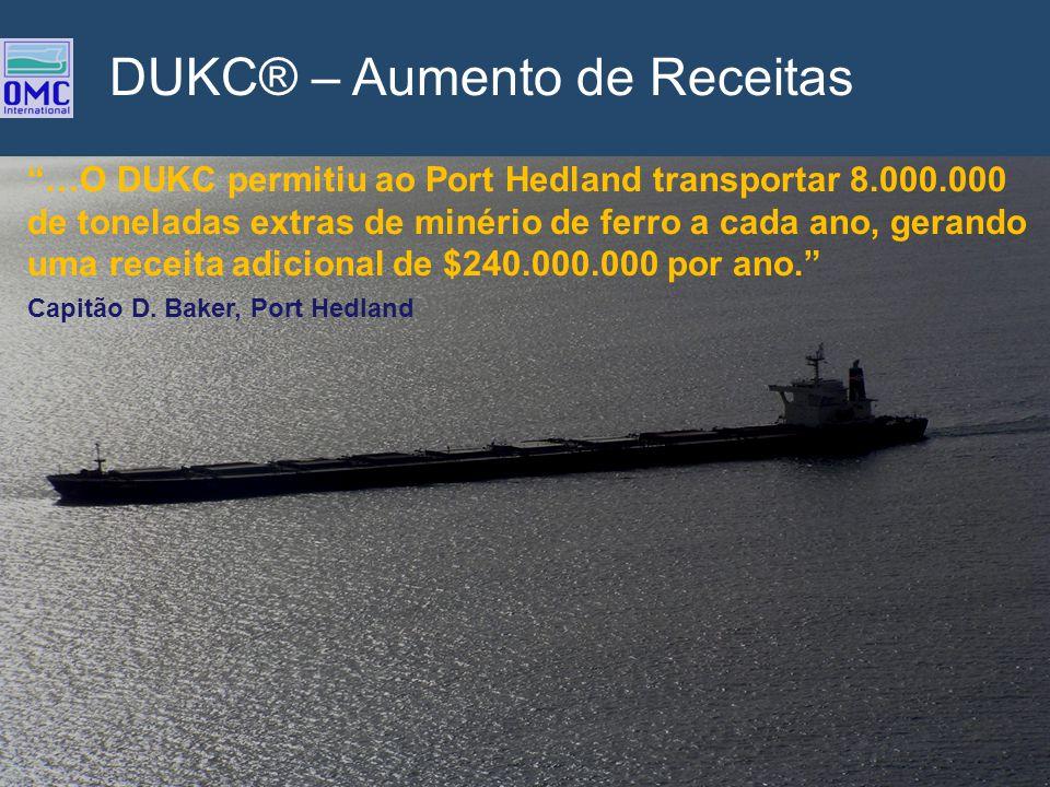 …O DUKC permitiu ao Port Hedland transportar 8.000.000 de toneladas extras de minério de ferro a cada ano, gerando uma receita adicional de $240.000.0