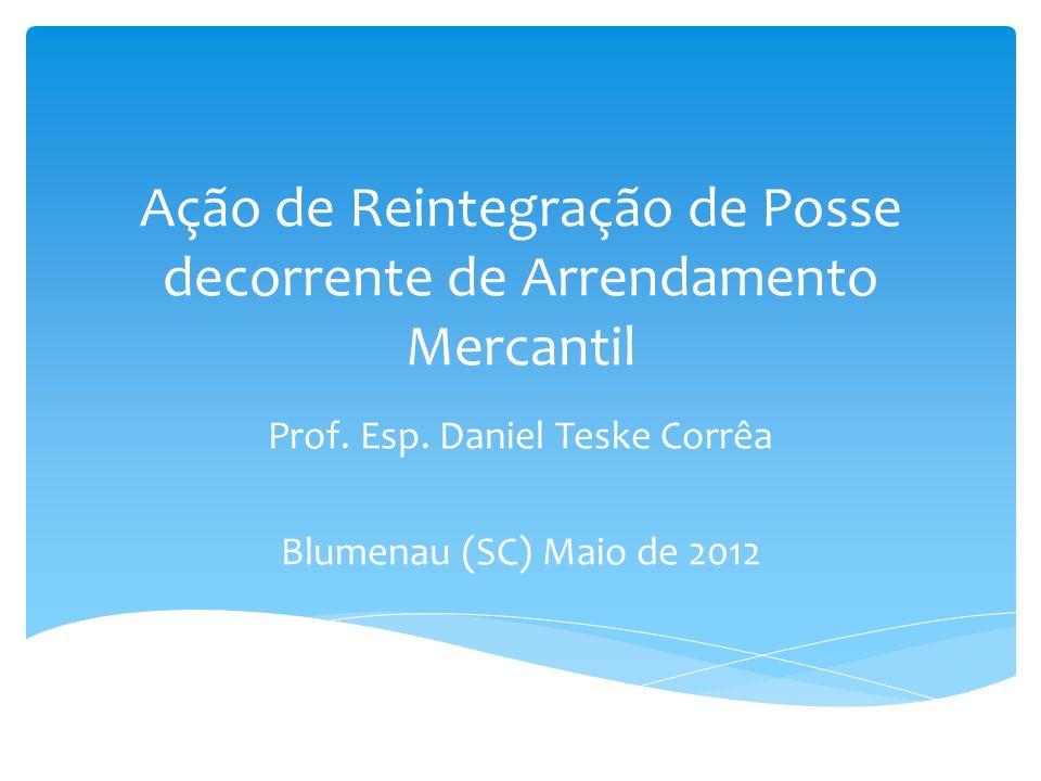 Requisitos Formais da Ação Aspectos Contratuais do Arrendamento Mercantil Matéria de Defesa Sumário da Palestra