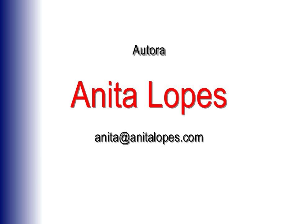 Anita Lopes anita@anitalopes.com AutoraAutora