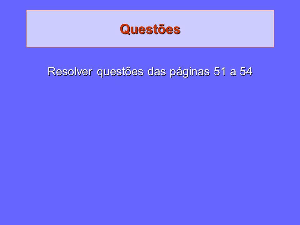 Questões Resolver questões das páginas 51 a 54