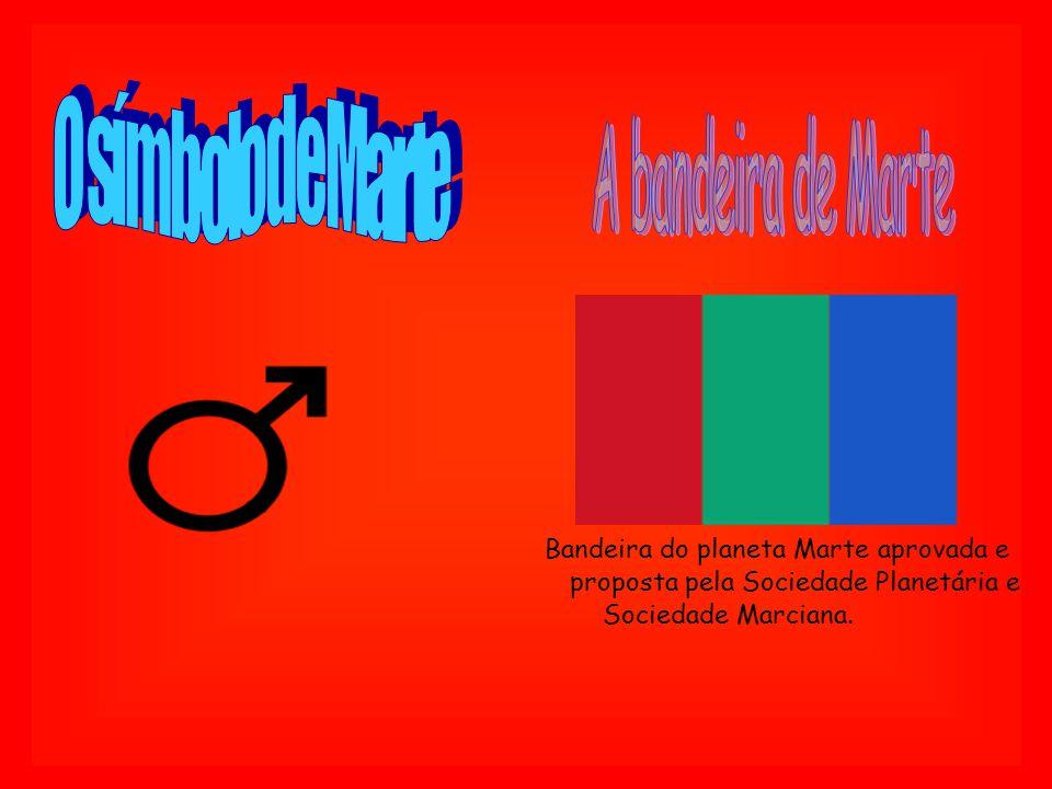 Bandeira do planeta Marte aprovada e proposta pela Sociedade Planetária e Sociedade Marciana.