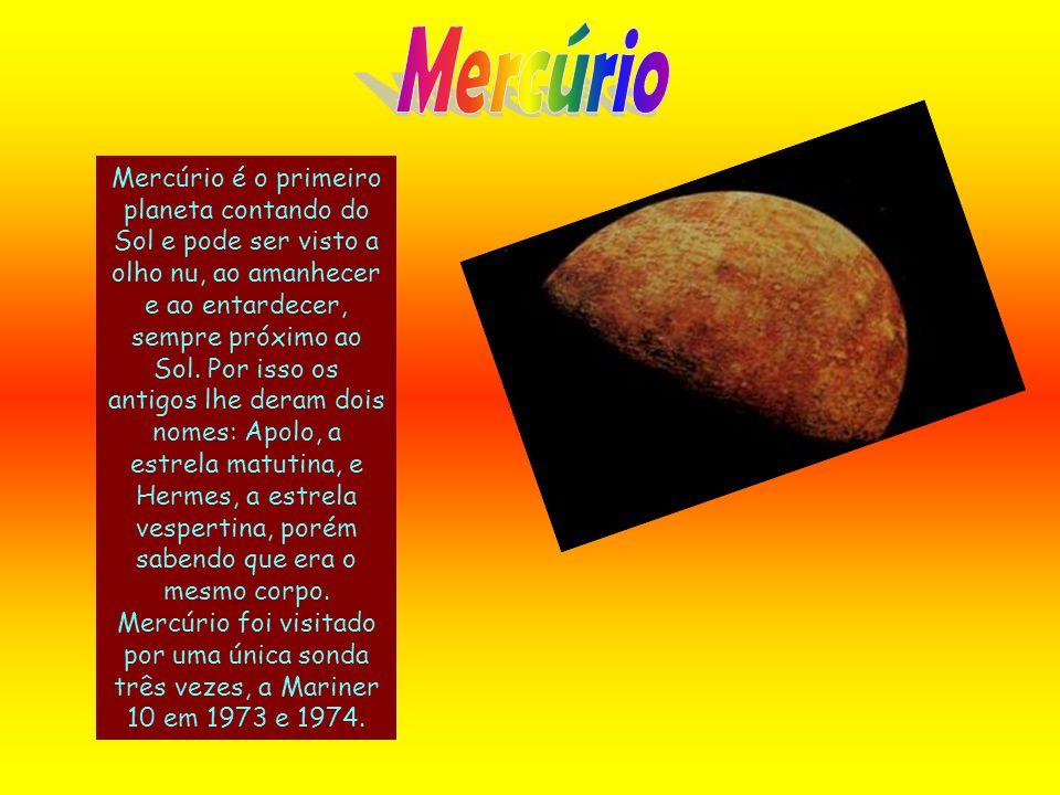 Mercúrio é o primeiro planeta contando do Sol e pode ser visto a olho nu, ao amanhecer e ao entardecer, sempre próximo ao Sol. Por isso os antigos lhe