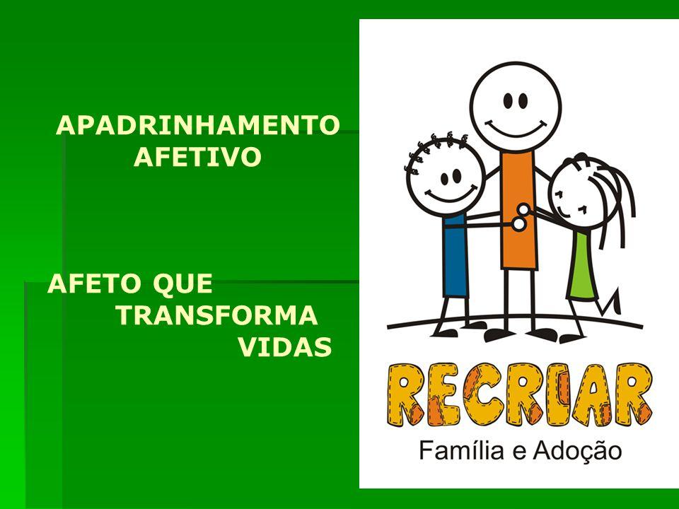 Nós da Recriar estamos iniciando a realização do projeto de APADRINHAMENTO AFETIVO/2009 de crianças e adolescentes em acolhimento institucional em que temos como meta promover, garantir e defender o direito à convivência familiar e comunitária, em cumprimento ao artigo 4º do Estatuto da Criança - ECA.