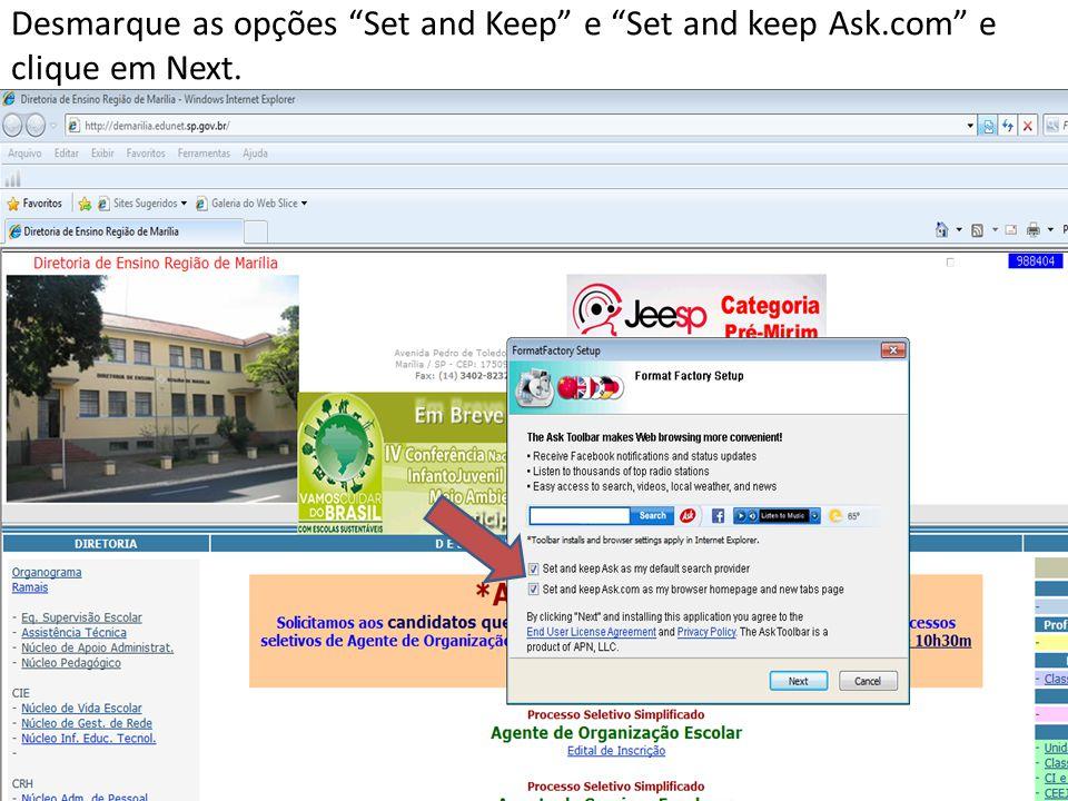 Desmarque as opções Set and Keep e Set and keep Ask.com e clique em Next.