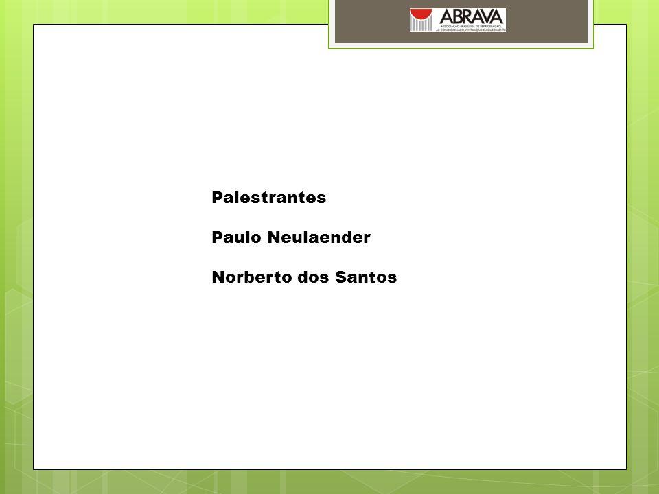 Palestrantes Paulo Neulaender Norberto dos Santos