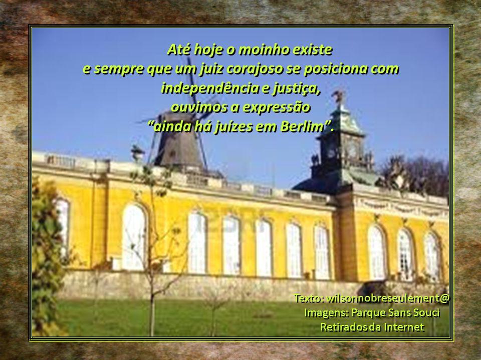 Sua corajosa resposta e o recuo respeitoso do rei passaram a ser lembrados para demonstrar situações em que o Judiciário deve limitar o poder absoluto