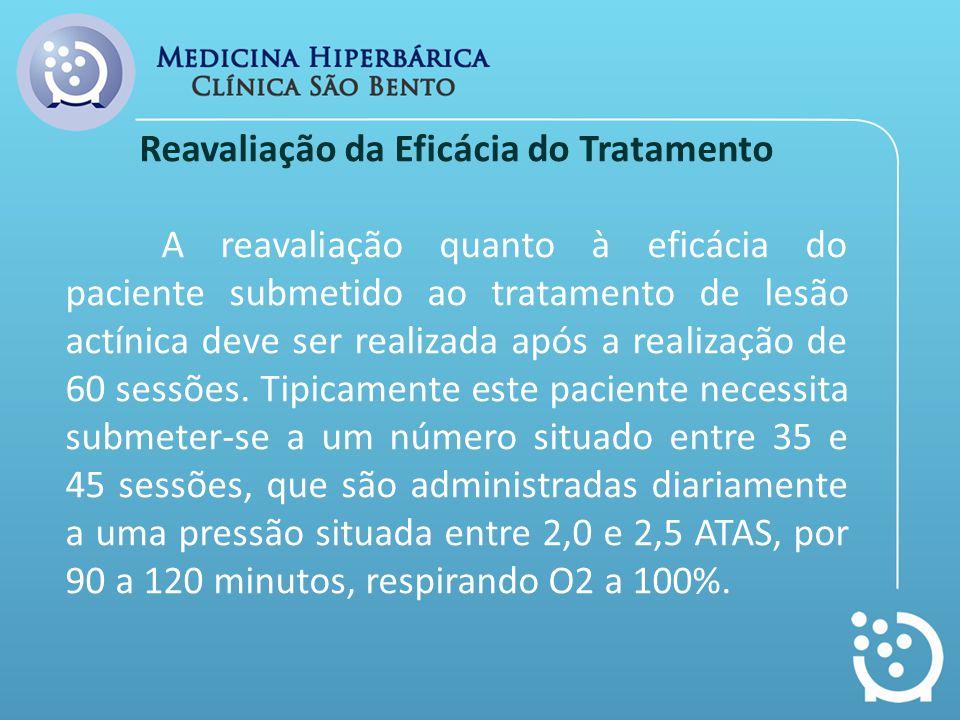 Reavaliação da Eficácia do Tratamento A reavaliação quanto à eficácia do paciente submetido ao tratamento de lesão actínica deve ser realizada após a