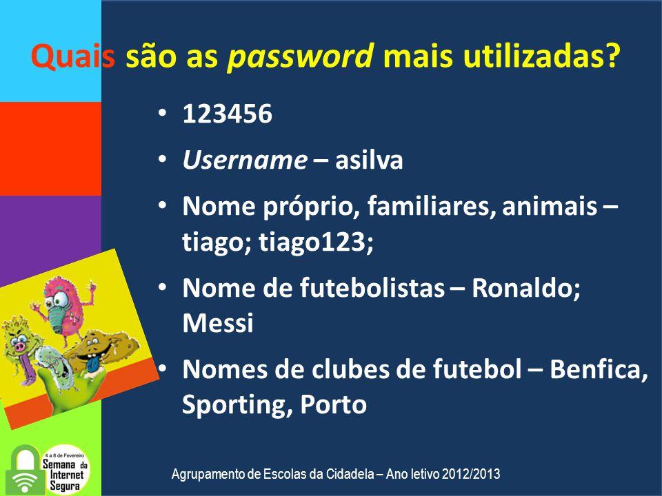 Quais os riscos de uma má password? É fácil ser descoberta por outros. Podem entrar no computador e ter acesso a toda a tua informação. Conseguem entr