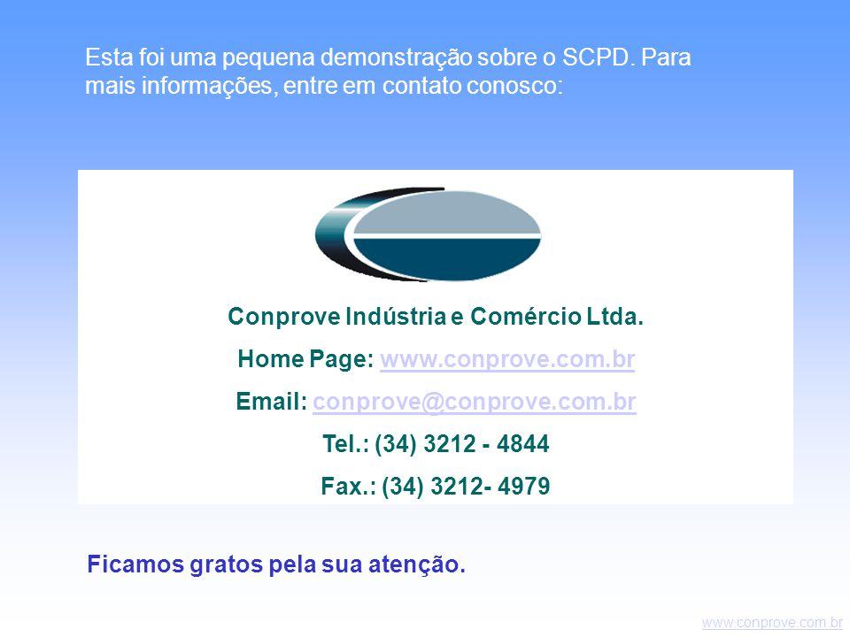 www.conprove.com.br Conprove Indústria e Comércio Ltda.