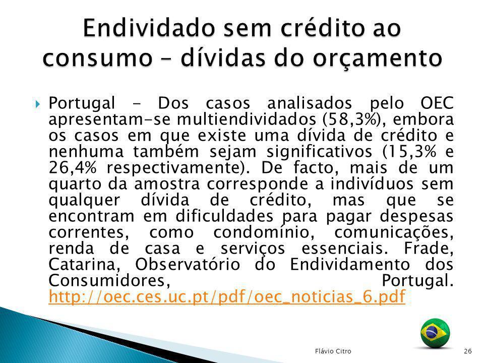 Portugal - Dos casos analisados pelo OEC apresentam-se multiendividados (58,3%), embora os casos em que existe uma dívida de crédito e nenhuma também