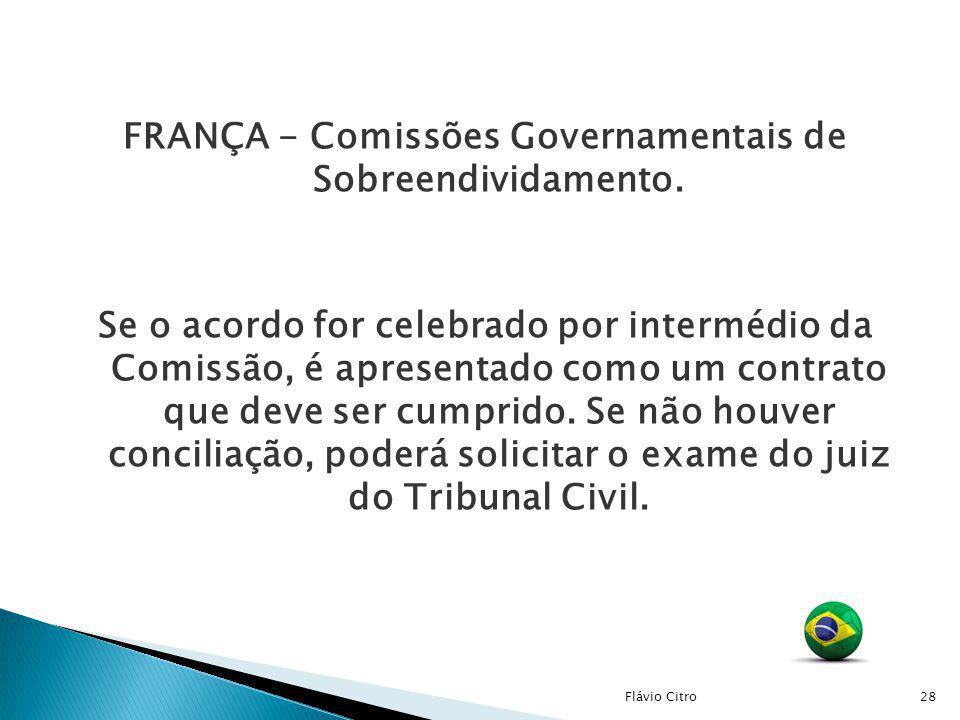 FRANÇA - Comissões Governamentais de Sobreendividamento. Se o acordo for celebrado por intermédio da Comissão, é apresentado como um contrato que deve