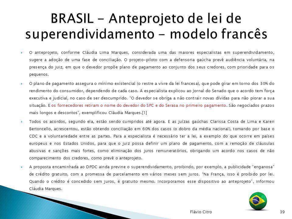 O anteprojeto, conforme Cláudia Lima Marques, considerada uma das maiores especialistas em superendividamento, sugere a adoção de uma fase de concilia