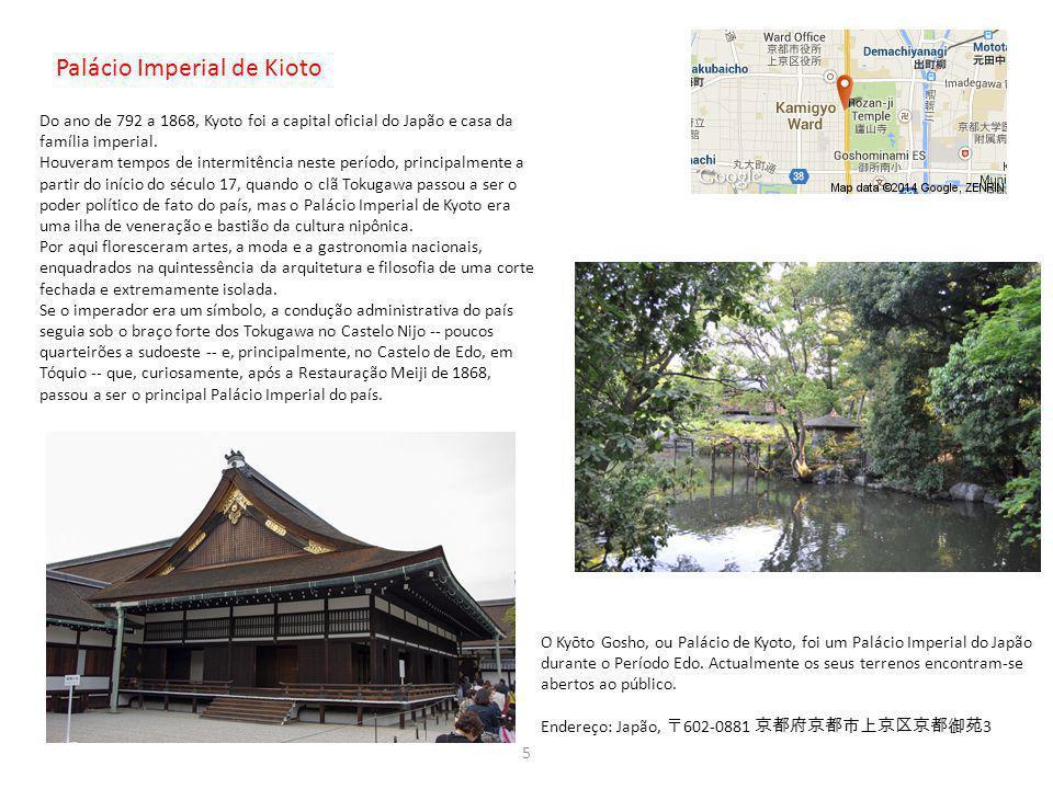 Palácio Imperial de Kioto Do ano de 792 a 1868, Kyoto foi a capital oficial do Japão e casa da família imperial. Houveram tempos de intermitência nest