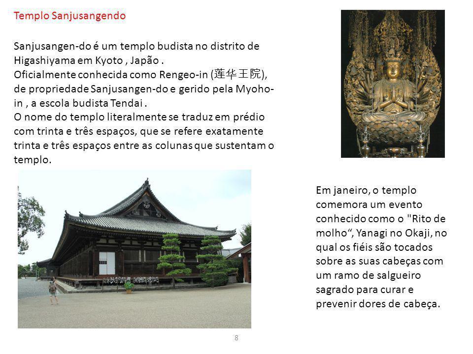 Templo Sanjusangendo Sanjusangen-do é um templo budista no distrito de Higashiyama em Kyoto, Japão. Oficialmente conhecida como Rengeo-in ( ), de prop