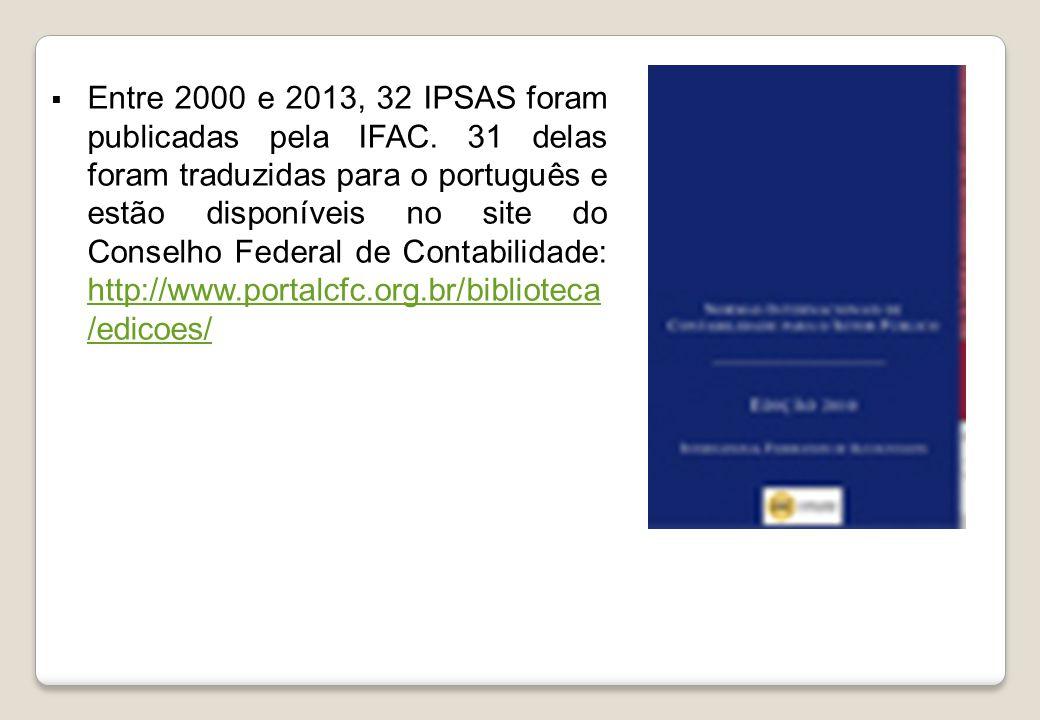 Entre 2000 e 2013, 32 IPSAS foram publicadas pela IFAC.