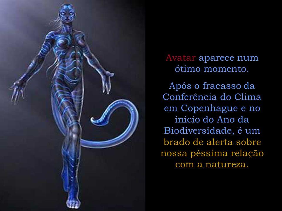 Avatar aparece num ótimo momento.