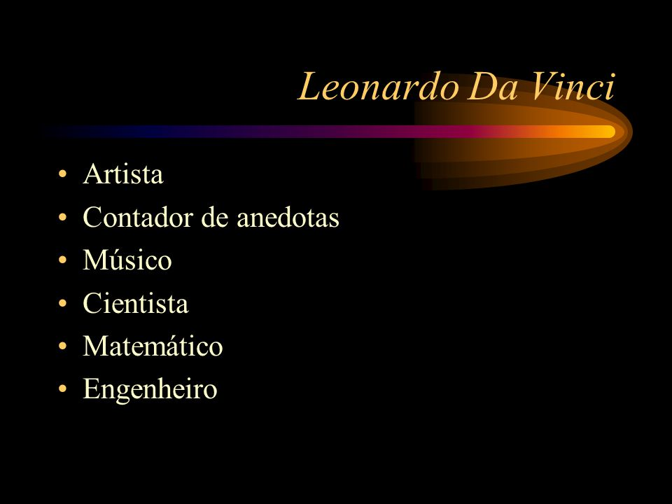 Leonardo Da Vinci O ideal renascentista do polímata