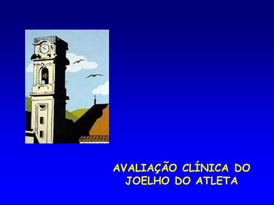 AVALIAÇÃO CLÍNICA DO JOELHO DO ATLETA