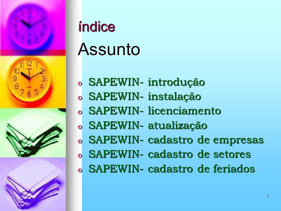 3 índice o SAPEWIN- cadastro de horários o SAPEWIN- cadastro de escalas o SAPEWIN- cadastro de parâmetros o SAPEWIN- cadastro de motivos de abono o SAPEWIN- cadastro de funcionários o SAPEWIN- cadastro coletivo o SAPEWIN- cadastro de senhas o SAPEWIN- cadastro de equipamentos o SAPEWIN- importação de marcações o SAPEWIN- abono individual o SAPEWIN- geração de cartão ponto o SAPEWIN- tópicos importantes.