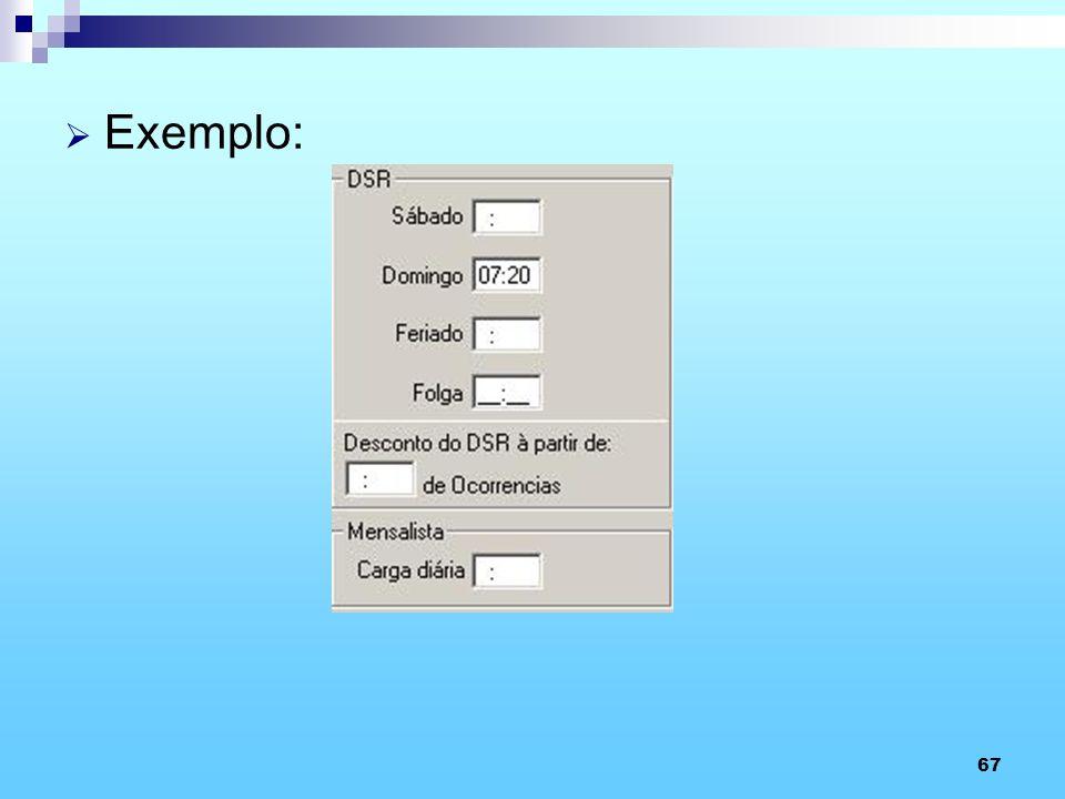 67 Exemplo: