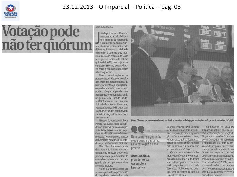 23.12.2013 – O Imparcial – Política – pag. 03